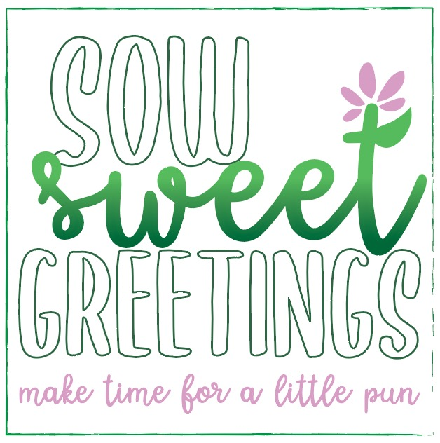 SowSweet Greetings